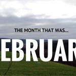 The month that was: February