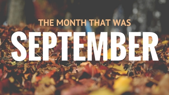 The month that was September